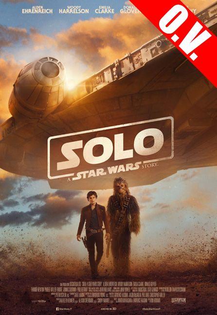 SOLO: A STAR WARS STORY | ORIGINAL VERSION